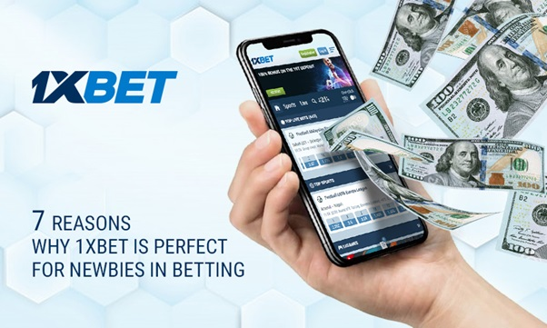 7 Reasons Why 1xBet is ideal for newcomers to betting