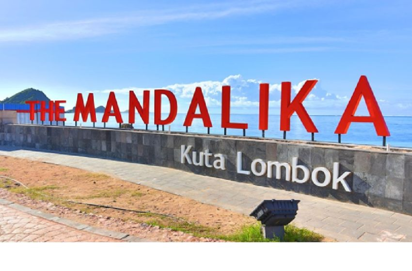 Introduce Mandalika: A Potential Tourism in Lombok Indonesia