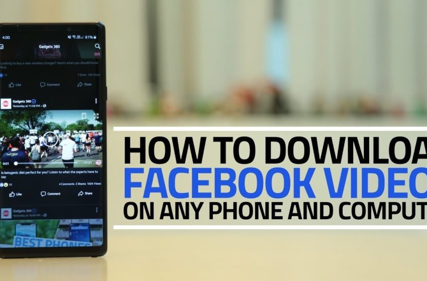 How to Download Facebook Videos and Save To Watch Later?