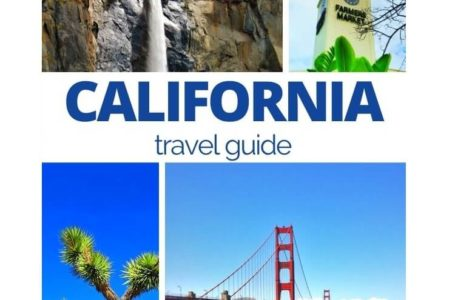 Few California Travel Guide Tips That Might Save Your Life