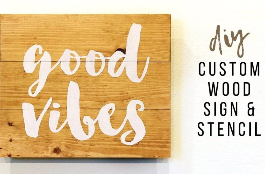 Tips for making Custom Wood Signs